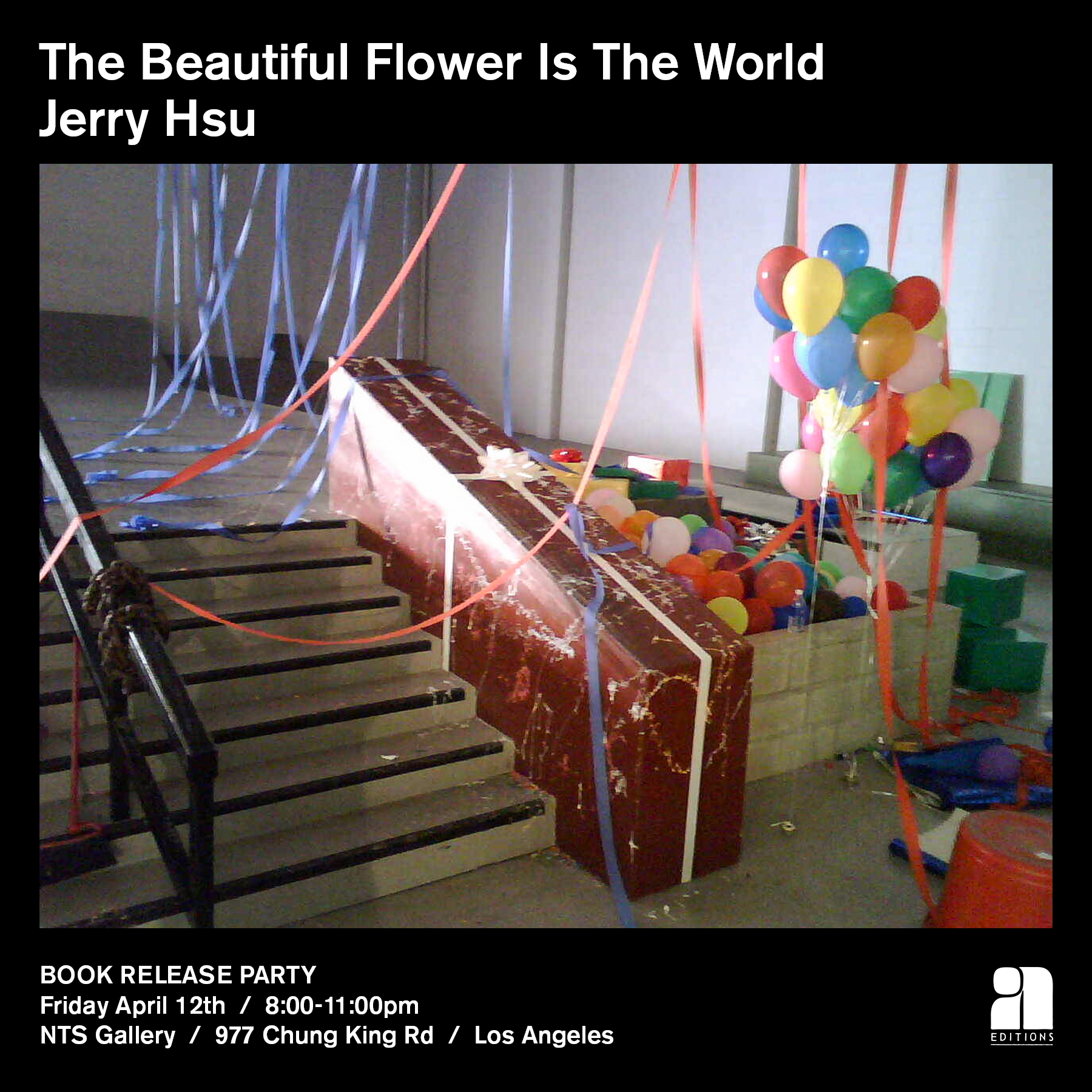 Jerry Hsu The Beautiful Flower Is The World NTS Gallery Release Party Poster